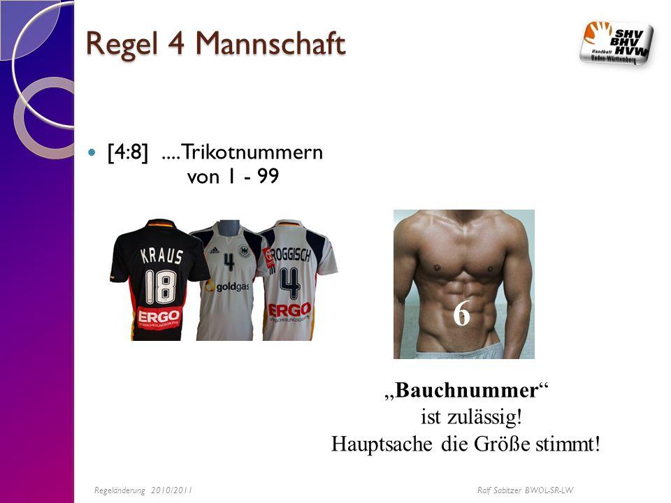 """6 Regel 4 Mannschaft [4:8] ....Trikotnummern von 1 - 99 """"Bauchnummer"""